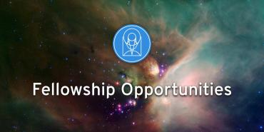 Fellowship Opportunities against space background with logo