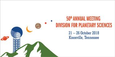 Image promoting 50th Division for Planetary Sciences (DPS) meeting in Knoxville, TN in October 2018.